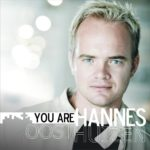 Hannes Oosthuizen – You Are